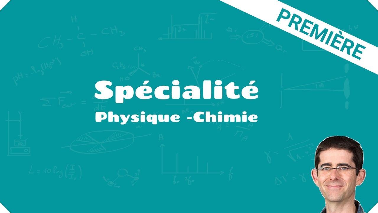 première spécialité physique chimie