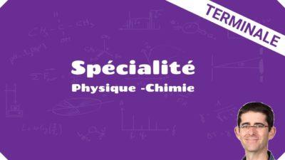 terminale spécialité physique chimie